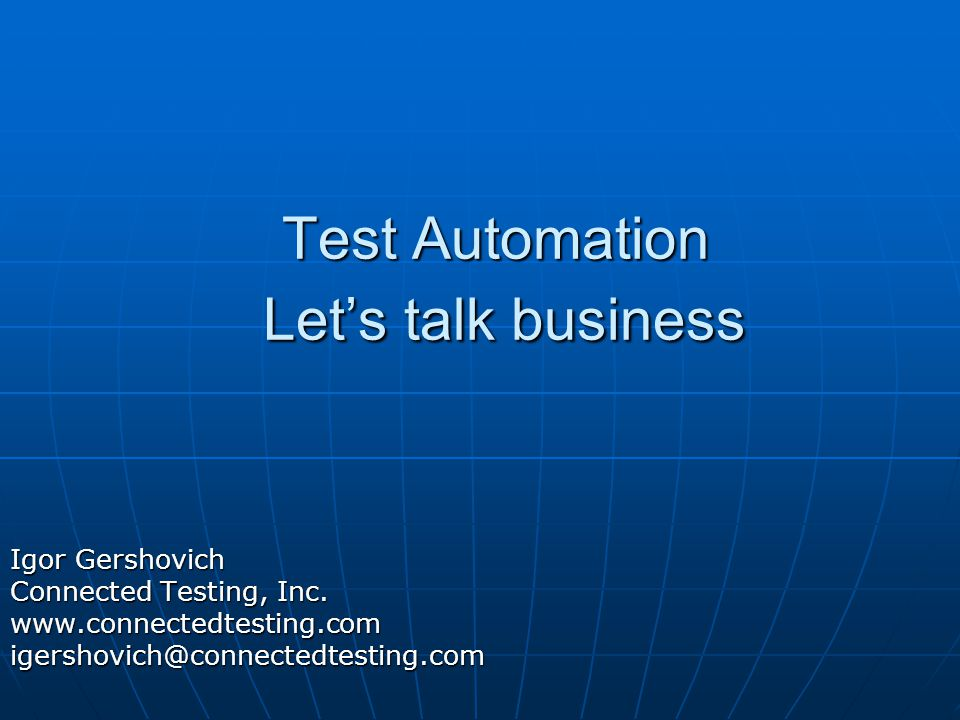 Test Automation Let's talk business