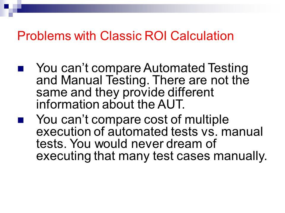 Problems with Classic ROI Calculation