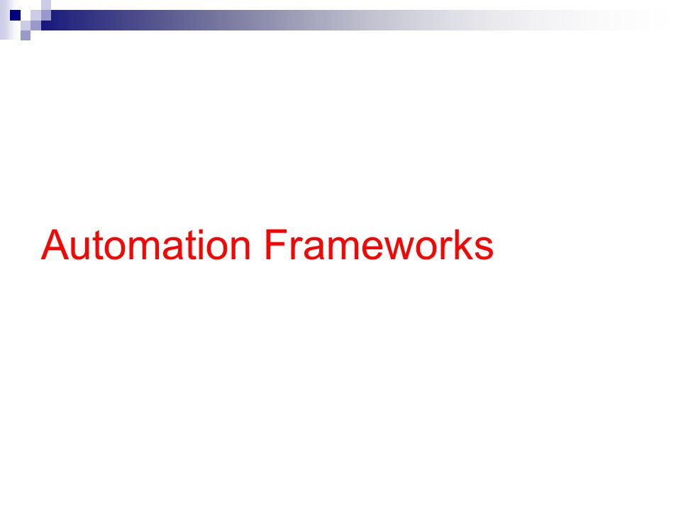 Automation Frameworks