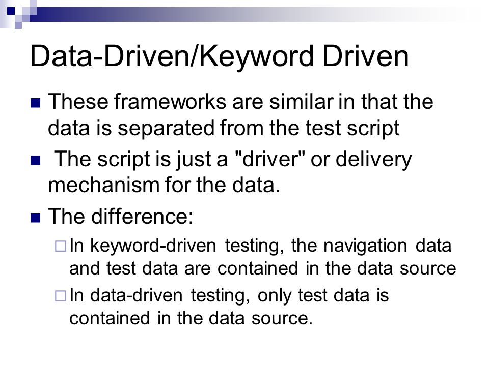Data-Driven/Keyword Driven