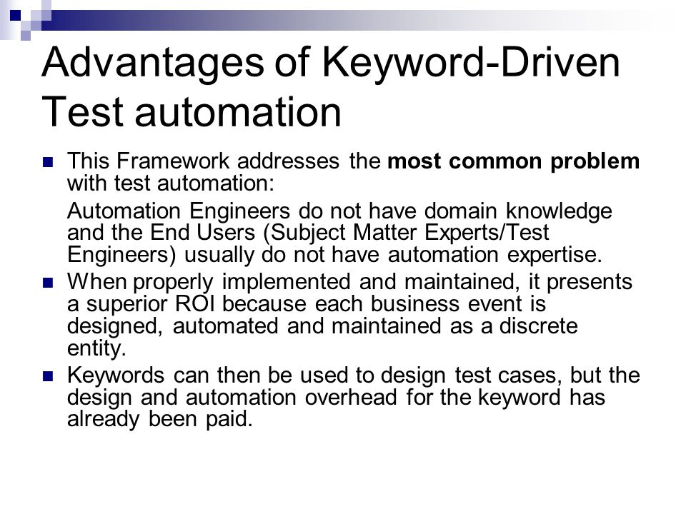 Advantages of Keyword-Driven Test automation