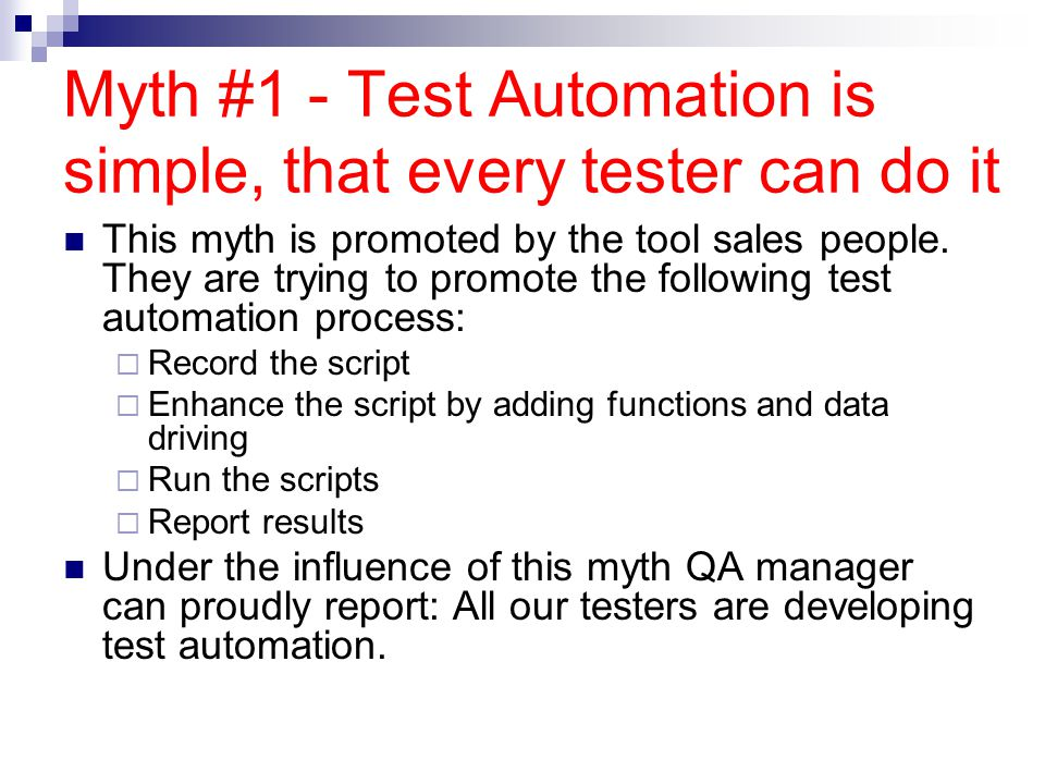Myth #1 - Test Automation is simple, that every tester can do it