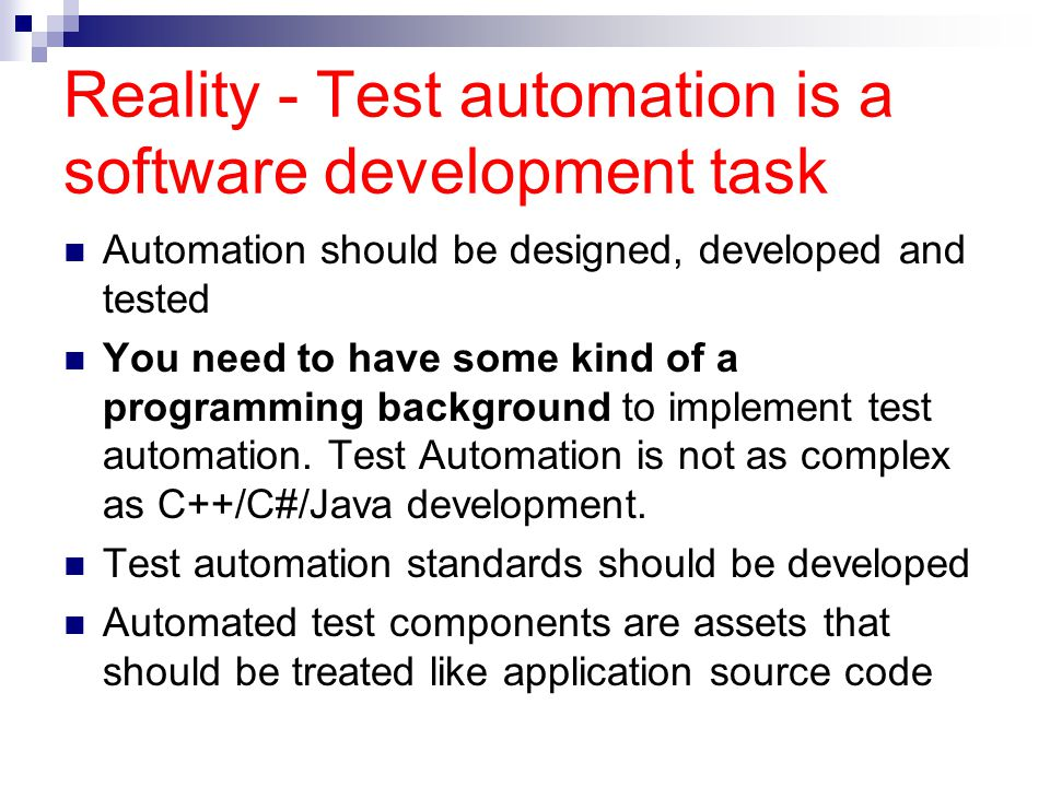 Reality - Test automation is a software development task