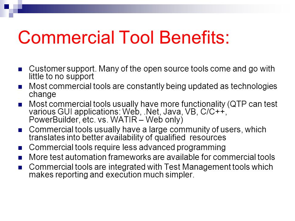 Commercial Tool Benefits: