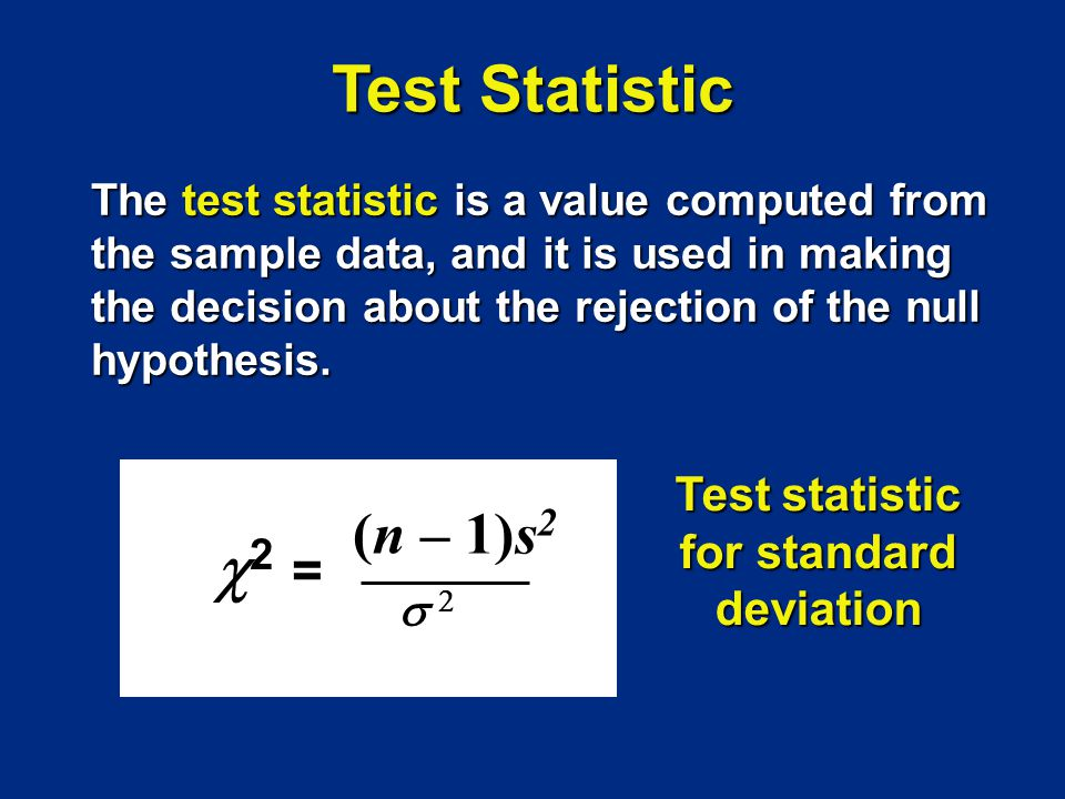 Test statistic for standard deviation