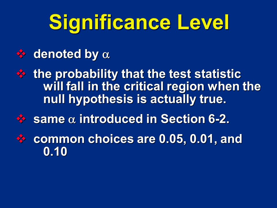 Significance Level denoted by 