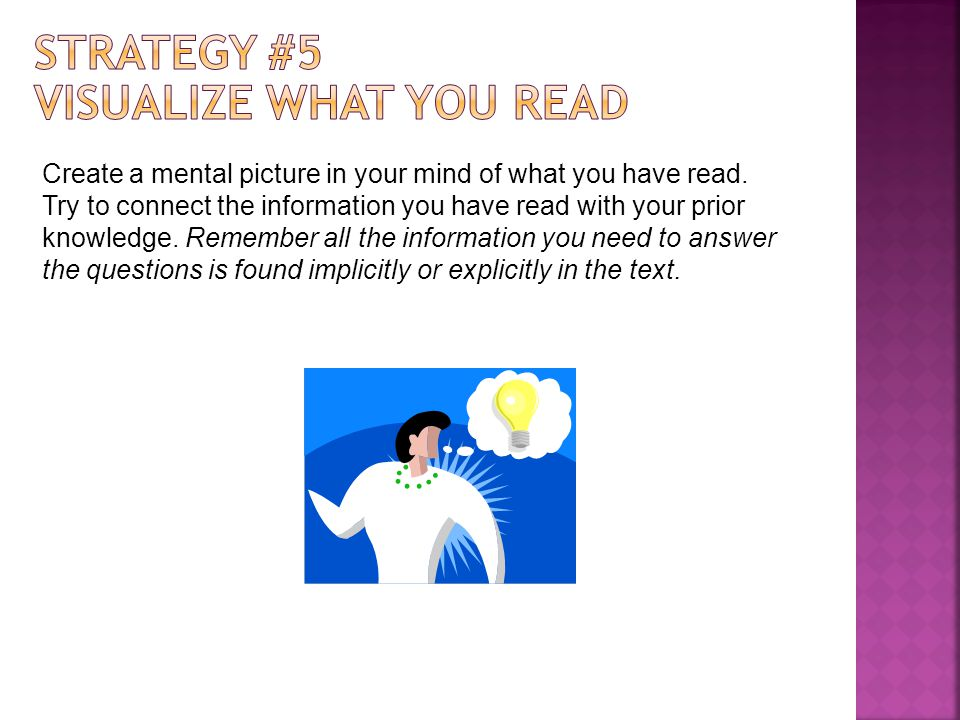 Strategy #5 Visualize What You Read