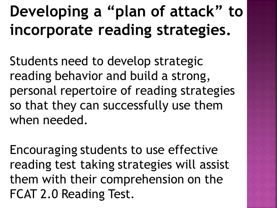 Developing a plan of attack to incorporate reading strategies.