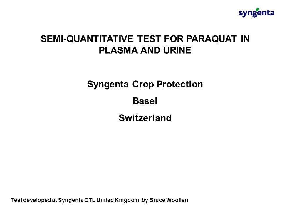 SEMI-QUANTITATIVE TEST FOR PARAQUAT IN PLASMA AND URINE