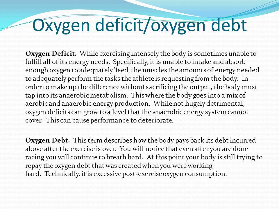 Oxygen deficit/oxygen debt