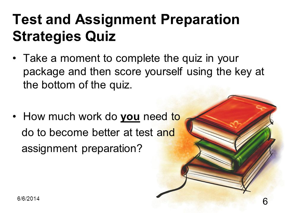 Test and Assignment Preparation Strategies Quiz