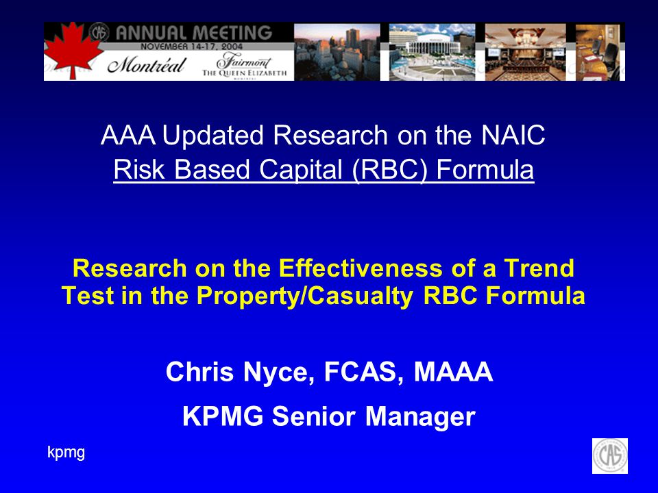 Chris Nyce, FCAS, MAAA KPMG Senior Manager