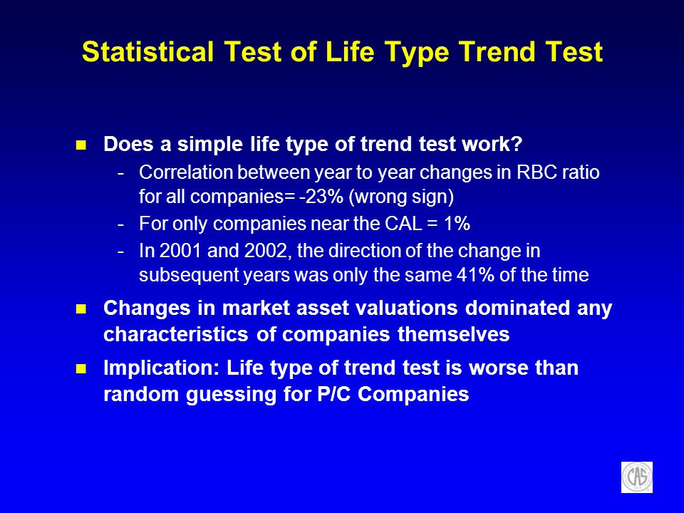 Statistical Test of Life Type Trend Test