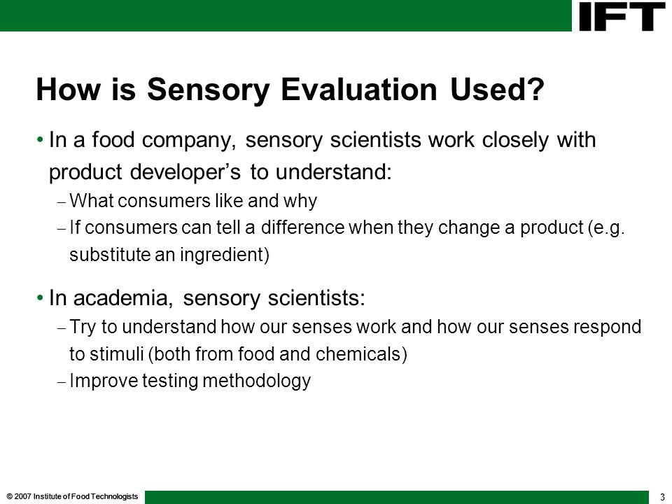 How is Sensory Evaluation Used
