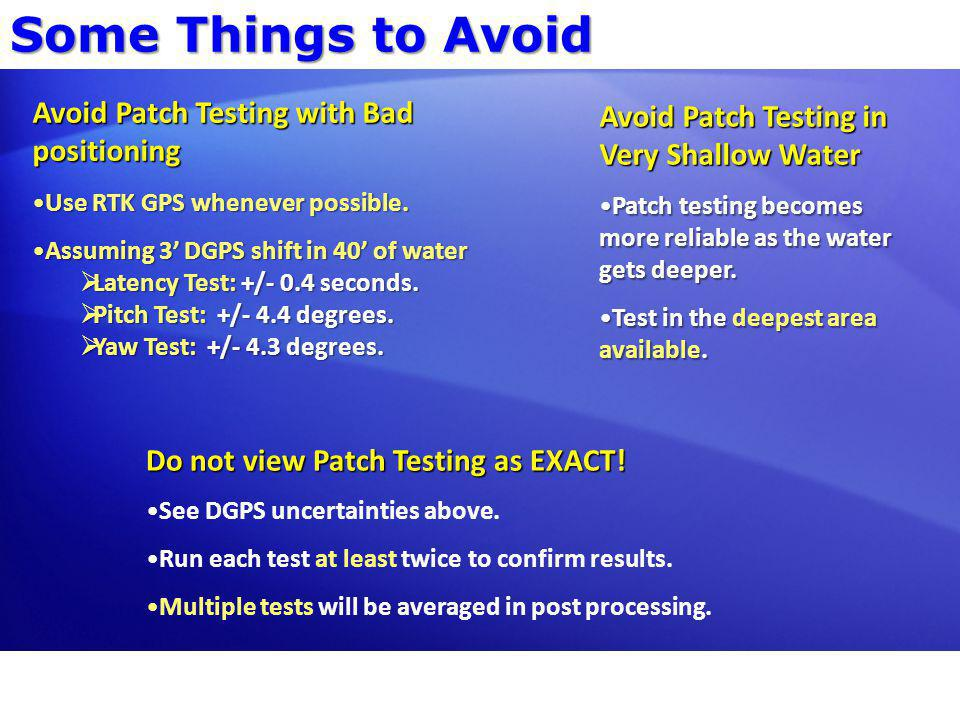 Some Things to Avoid Avoid Patch Testing with Bad positioning