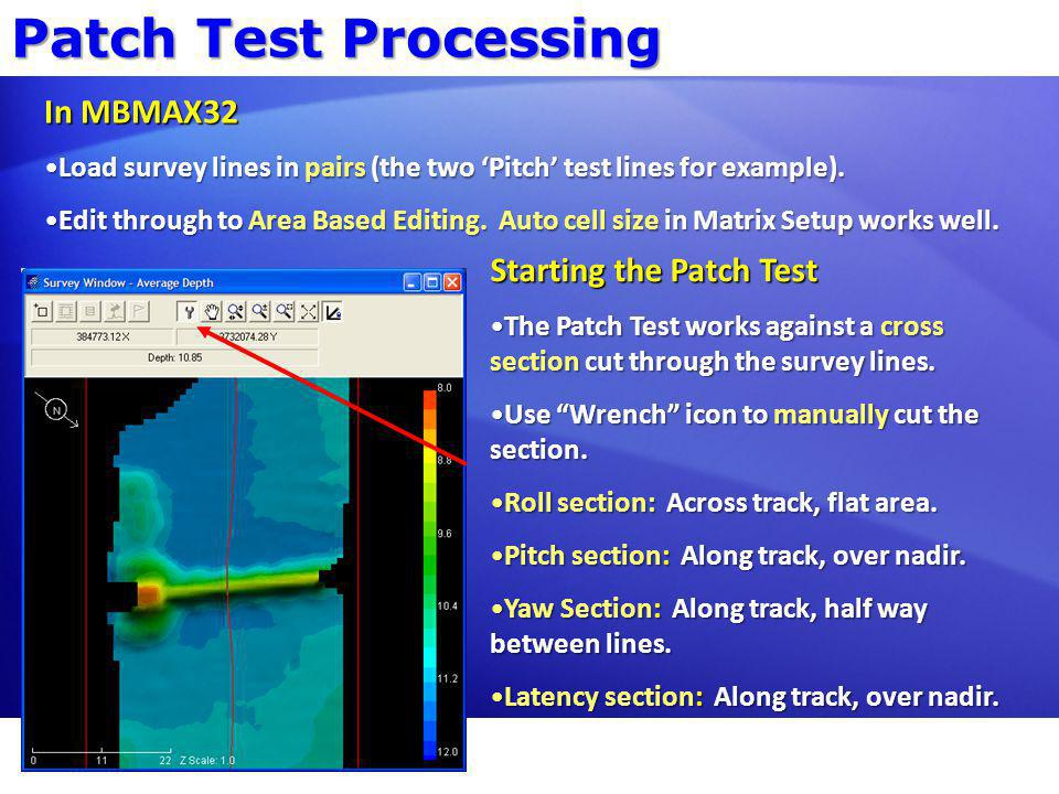 Patch Test Processing In MBMAX32 Starting the Patch Test