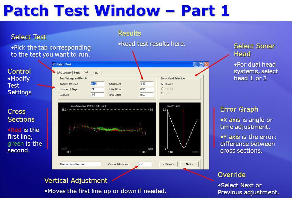 Patch Test Window – Part 1