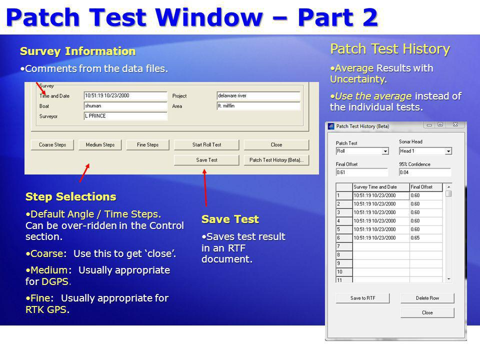 Patch Test Window – Part 2