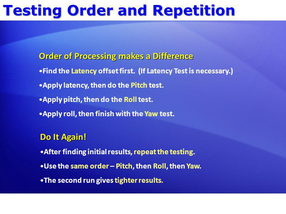 Testing Order and Repetition