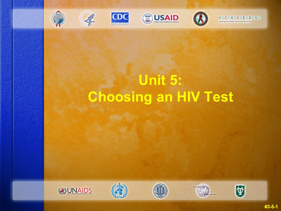 Unit 5: Choosing an HIV Test