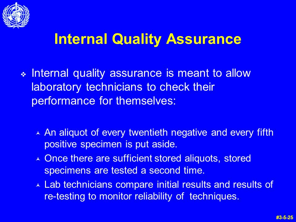 Internal Quality Assurance