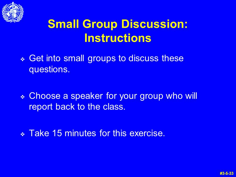 Small Group Discussion: Instructions