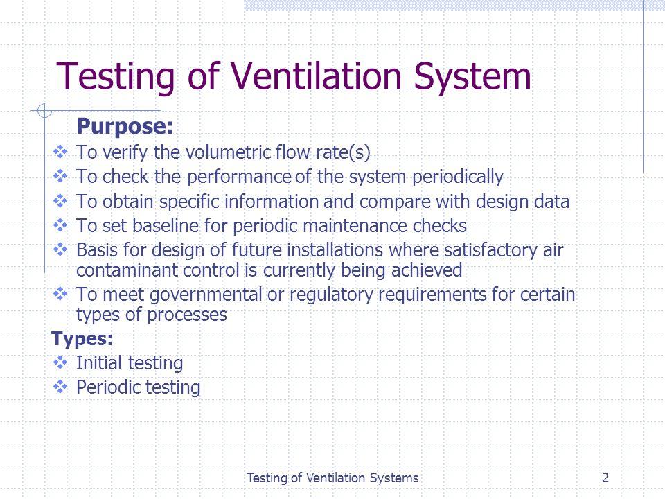 Testing of Ventilation System