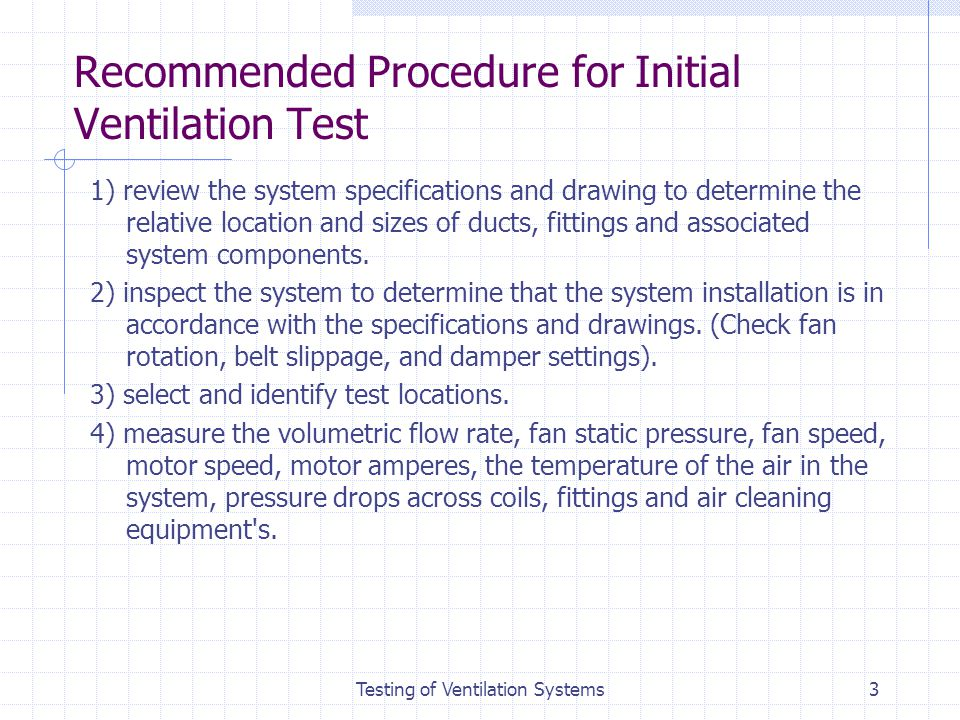 Recommended Procedure for Initial Ventilation Test