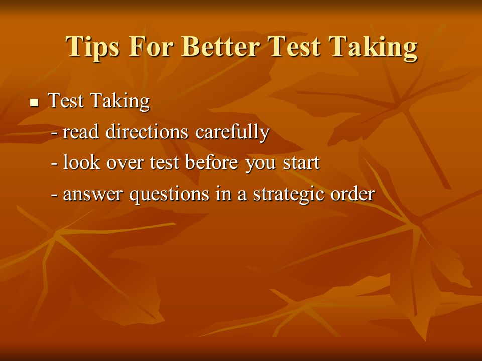 Tips For Better Test Taking