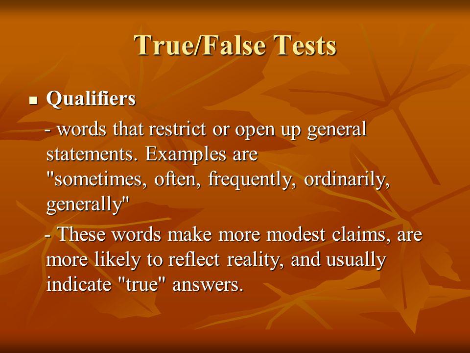 True/False Tests Qualifiers
