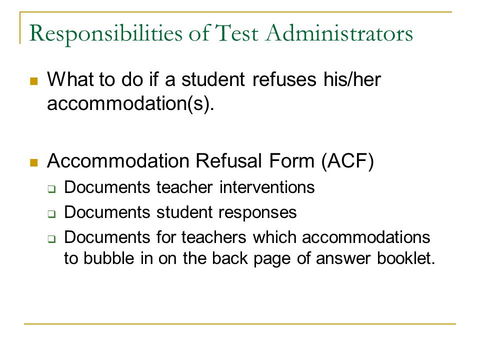 Responsibilities of Test Administrators
