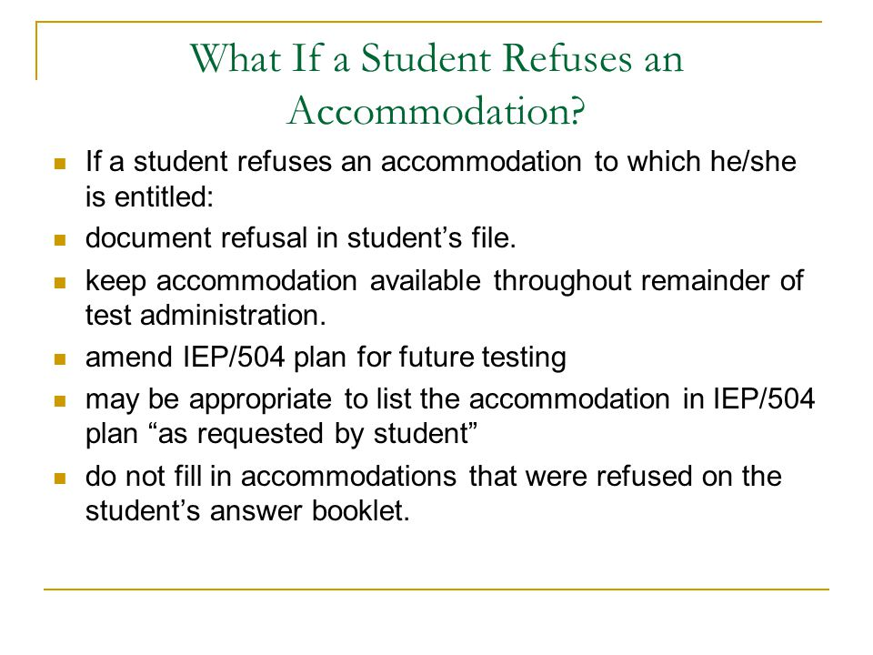 What If a Student Refuses an Accommodation