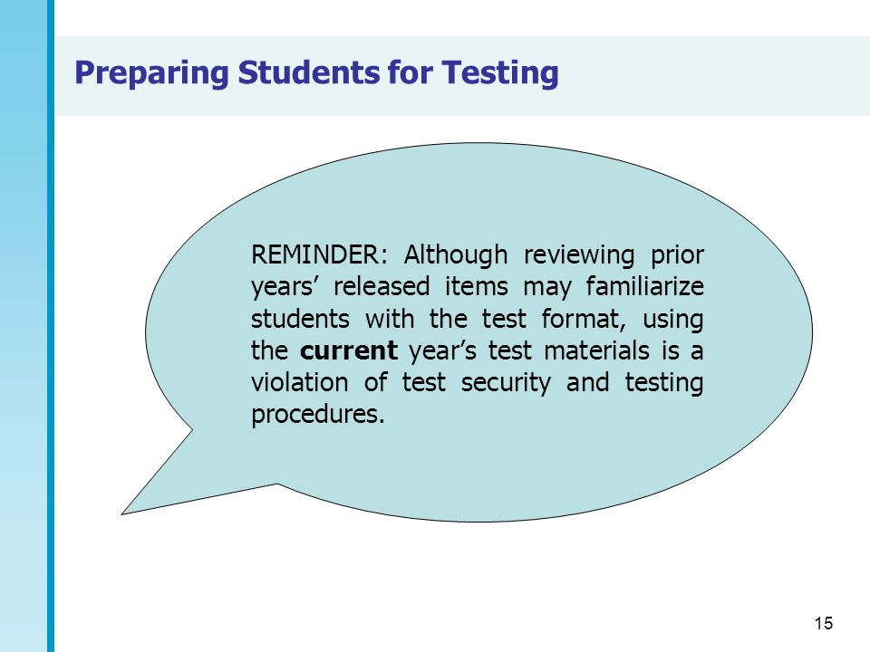 Preparing Students for Testing