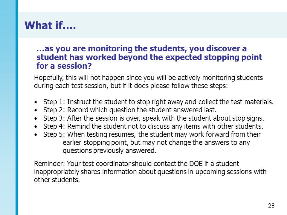 What if…. …as you are monitoring the students, you discover a student has worked beyond the expected stopping point for a session