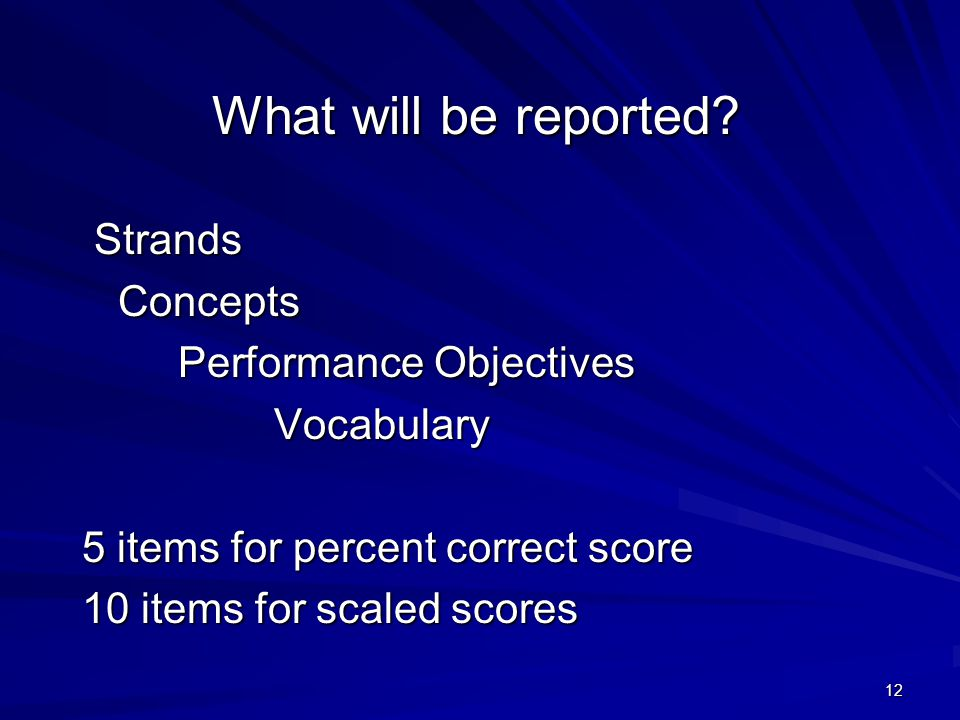 What will be reported Strands Concepts Performance Objectives