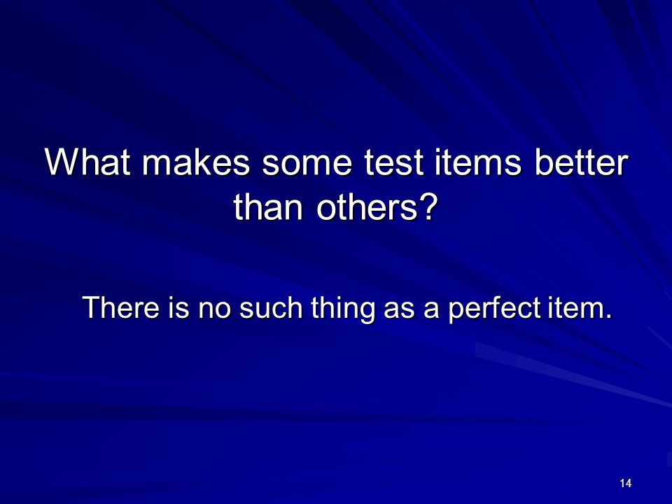 What makes some test items better than others