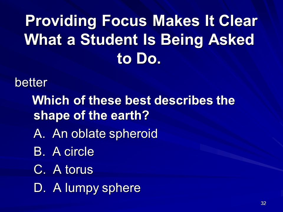 Providing Focus Makes It Clear What a Student Is Being Asked to Do.