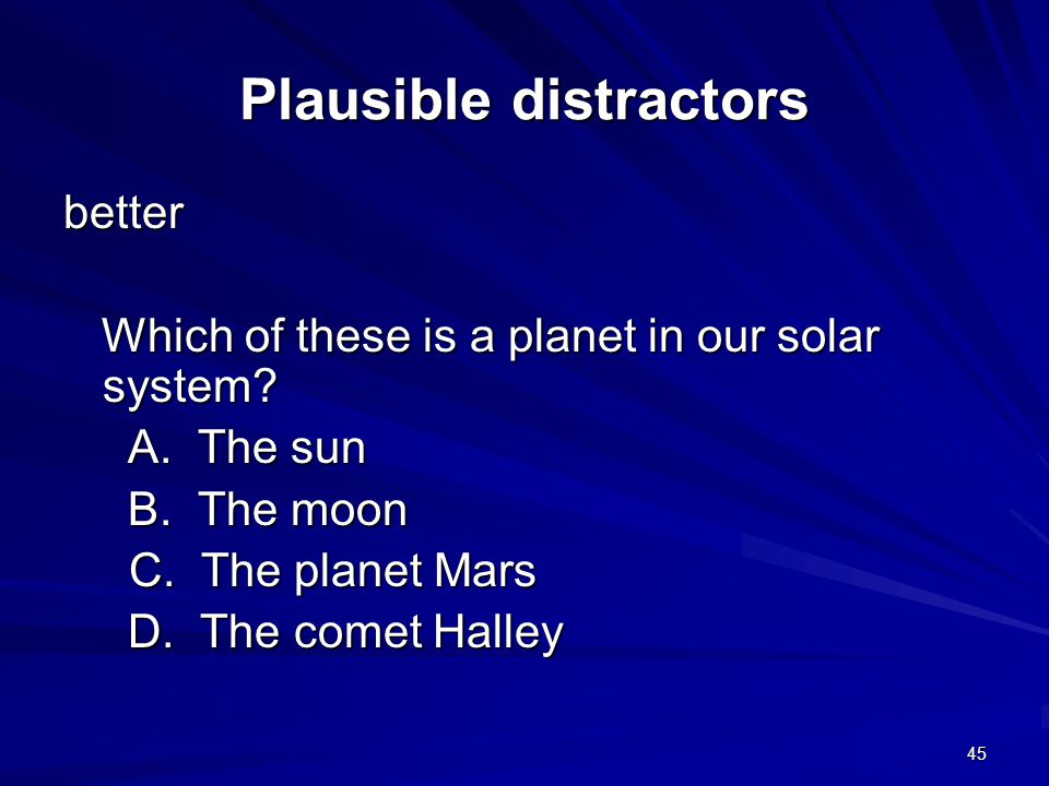 Plausible distractors