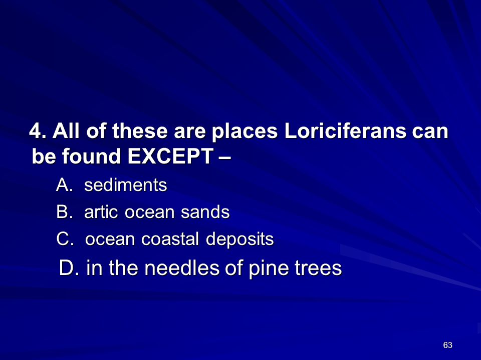 4. All of these are places Loriciferans can be found EXCEPT –