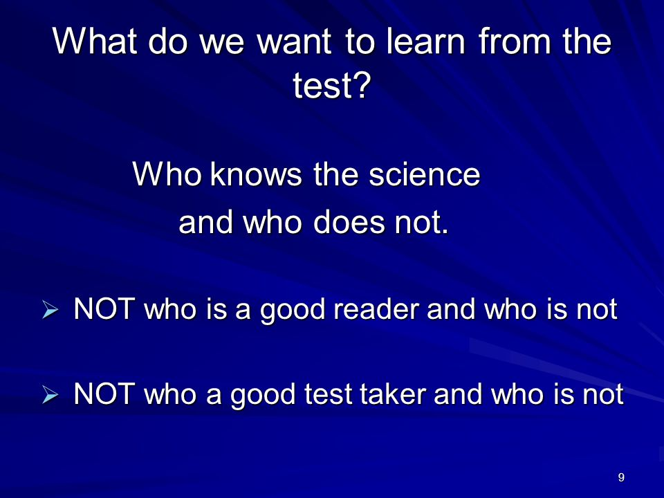 What do we want to learn from the test