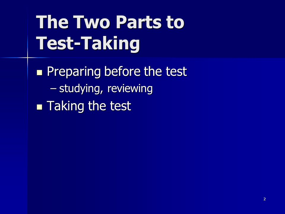 The Two Parts to Test-Taking