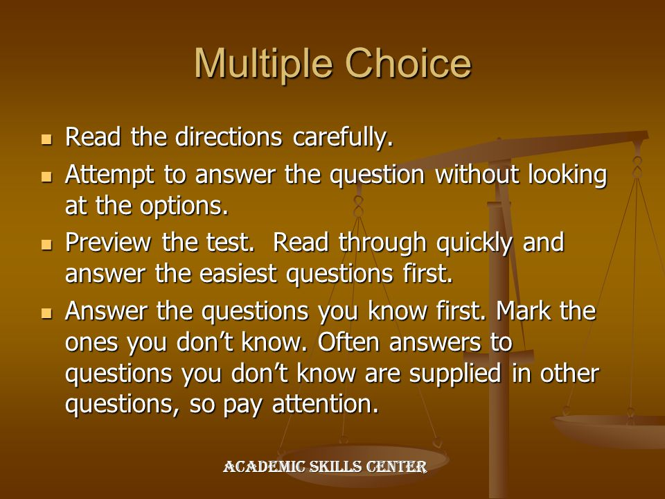 Multiple Choice Read the directions carefully.