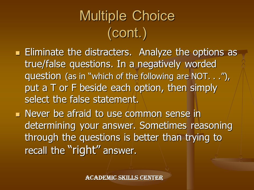 Multiple Choice (cont.)