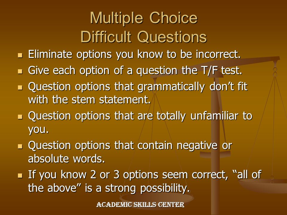 Multiple Choice Difficult Questions
