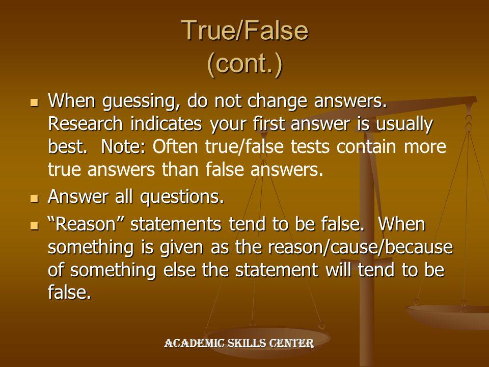 True/False (cont.)