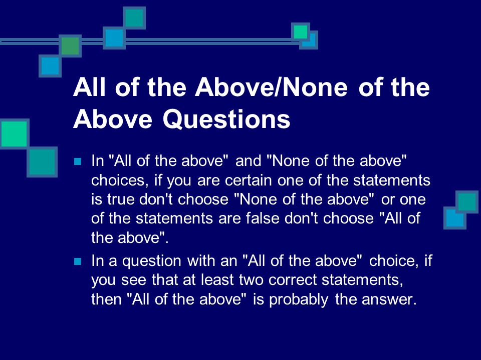 All of the Above/None of the Above Questions