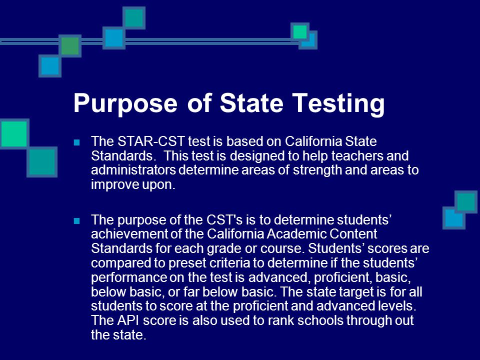 Purpose of State Testing