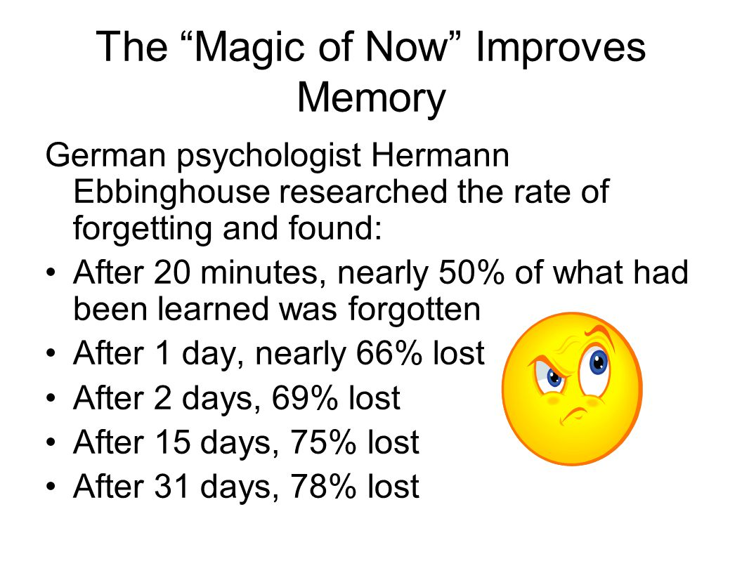 The Magic of Now Improves Memory