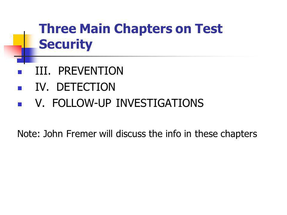 Three Main Chapters on Test Security
