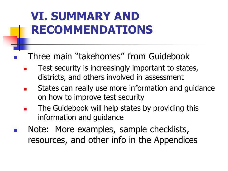 VI. SUMMARY AND RECOMMENDATIONS